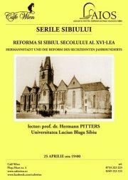 SERILE SIBIULUI – REFORMA si SIBIUL SECOLULUI al XVI-lea