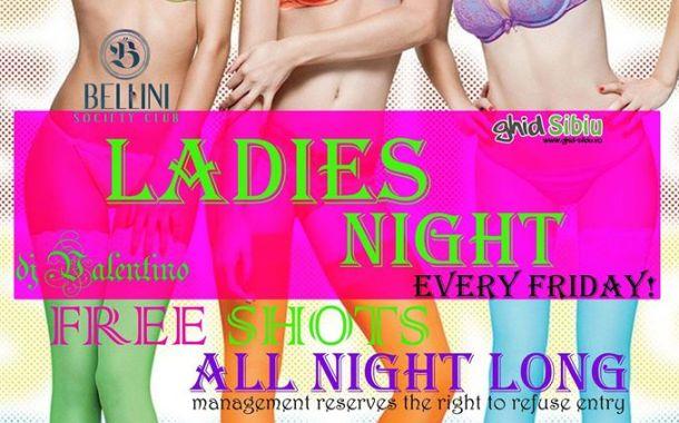 Ladies Night in fiecare Vineri in Club Bellini